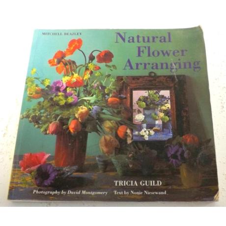 Natural Flower Arranging Tricia Guild